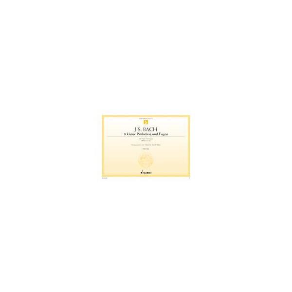 Bach, Johann Sebastian - Eight little Preludes and Fugues  BWV 553-560
