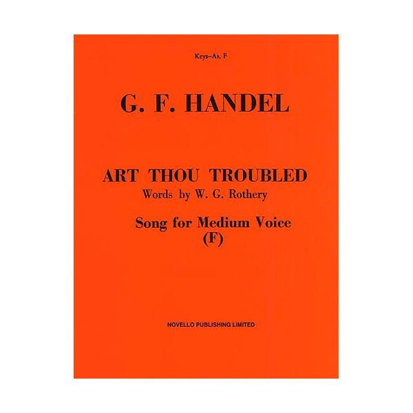 Handel: Art Thou Troubled (Medium Voice) - Handel, George Frideric (Composer)