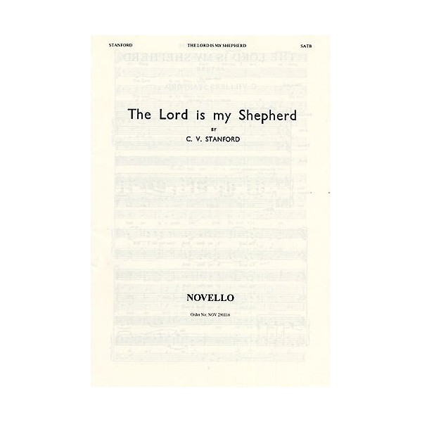 Charles Villiers Stanford: The Lord Is My Shepherd - Stanford, Charles Villiers (Artist)