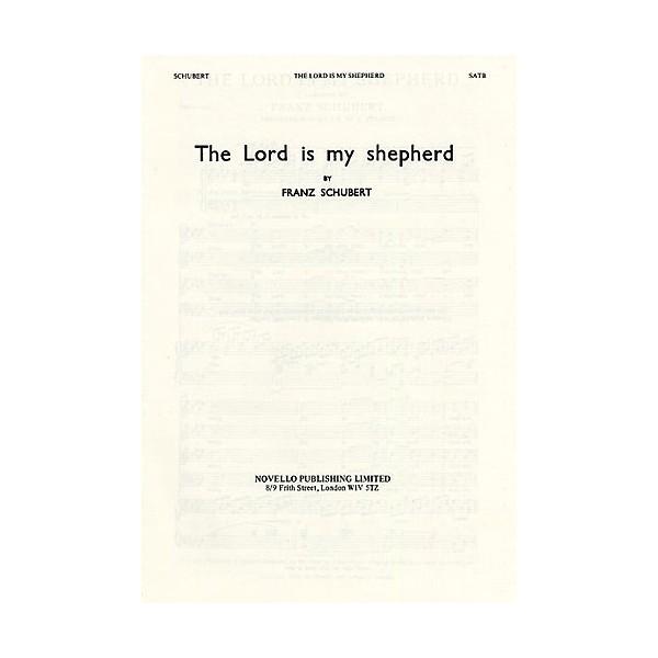 Franz Schubert: The Lord Is My Shepherd (SATB) - Schubert, Franz (Composer)