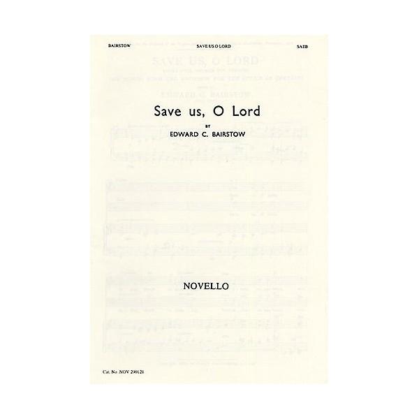 Edward Bairstow: Save Us O Lord - Bairstow, Edward (Composer)
