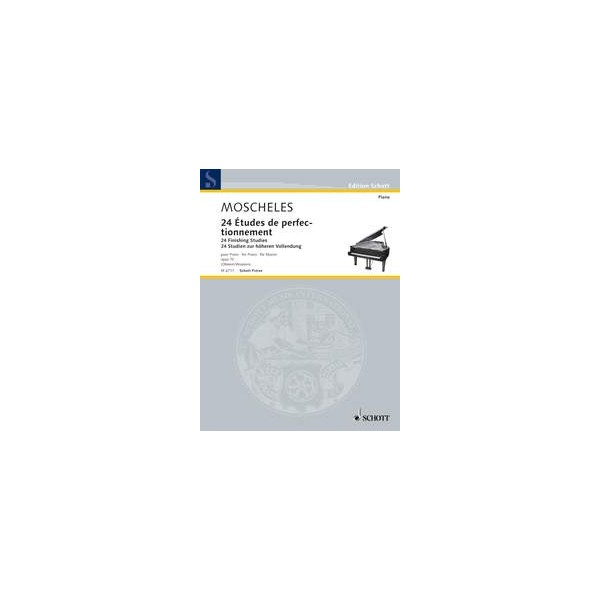 Moscheles, Ignaz - 24 Finishing Studies op. 70