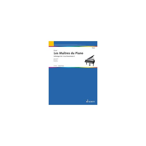 The Master of the Pianos   Vol. 3 - Les Clavecinistes II