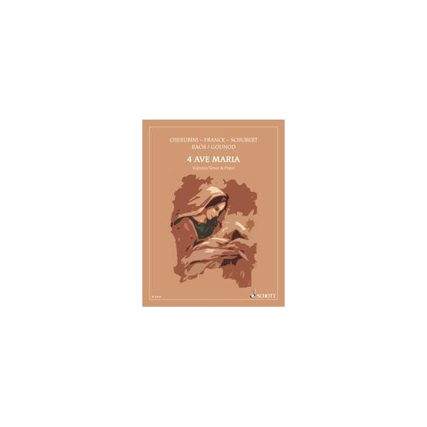 Franck, César / Gounod, Charles / Schubert, Franz / Cherubini, Luigi - 4 famous Ave Maria