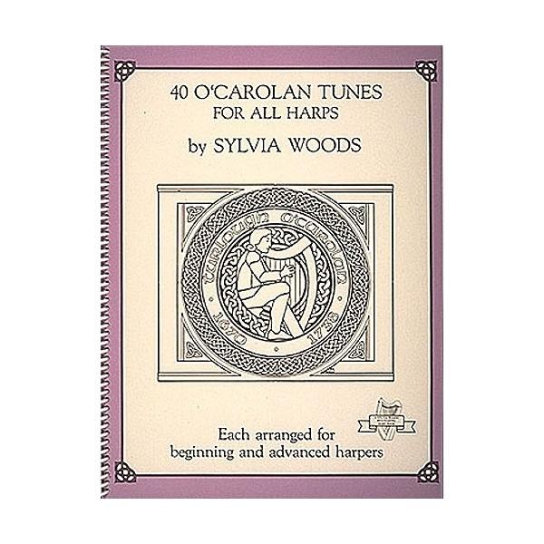 Sylvia Woods: 40 O Carolan Tunes For All Harps