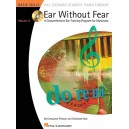 Ear Without Fear: A Comprehensive Ear-Training Program For Musicians - Volume 2