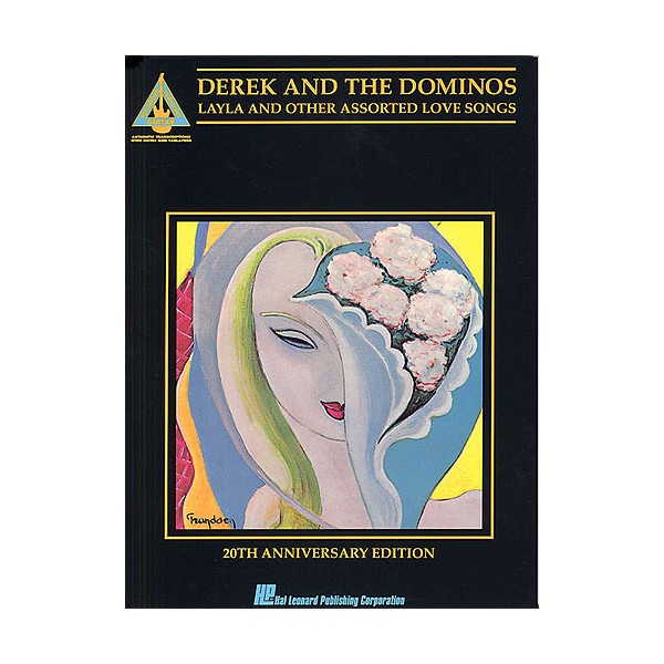 Derek And The Dominos: Layla And Other Assorted Love Songs: 20th Anniversary Edition:  Guitar Recorded Versions