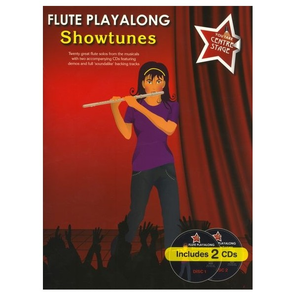 You Take Centre Stage: Flute Playalong Showtunes