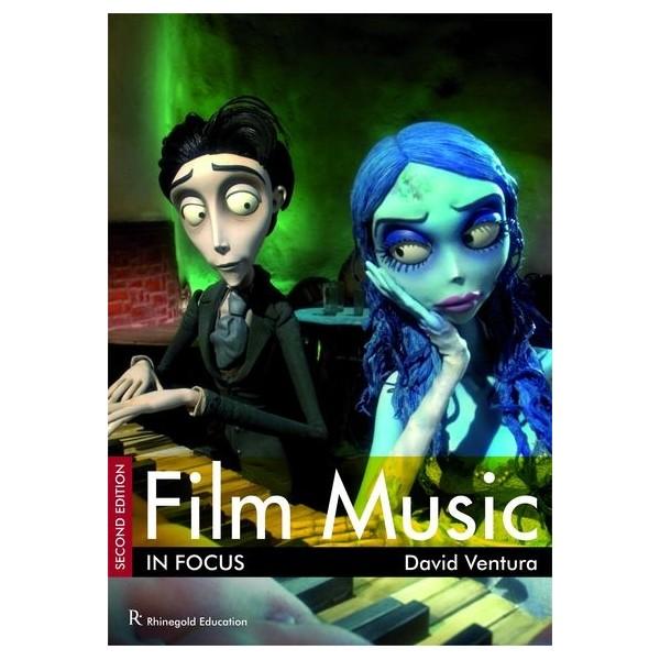 David Ventura: Film Music In Focus - Second Edition