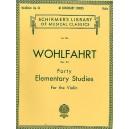 Franz Wohlfahrt: Forty Elementary Studies For Solo Violin Op.54 - Wohlfahrt, Franz (Composer)