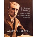 Ravel: Le Tombeau De Couperin And Valses Nobles Et Sentimentales In Full Score - Ravel, Maurice (Artist)