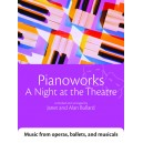 Pianoworks: A Night at the Theatre - Music from operas, ballets, and musicals  - Bullard, Janet  Bullard, Alan