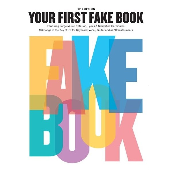 Your First Fake Book (C Edition)