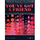 Kember, John (arranger) - Youve Got a Friend: Pop Piano Player