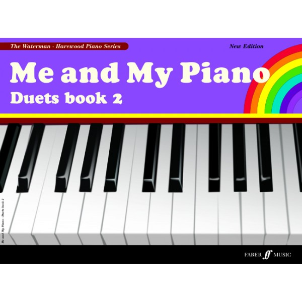 Waterman, F &amp: Harewood, M - Me and My Piano. Duets Book 2 (new ed.)