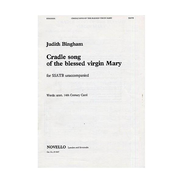 Judith Bingham: Cradle Song Of The Blessed Virgin Mary - Bingham, Judith (Artist)