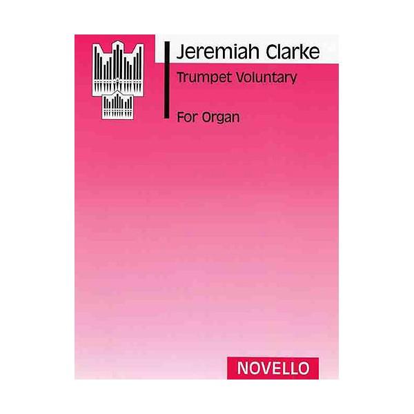 Jeremiah Clarke: Trumpet Voluntary (Ratcliffe) - Clarke, Jeremiah (Artist)