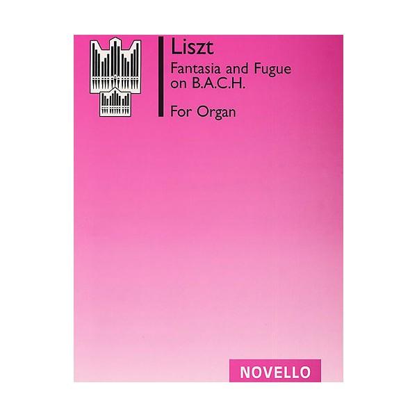 Franz Liszt: Fantasia And Fugue On Bach (C.H. Trevor) - Liszt, Franz (Artist)