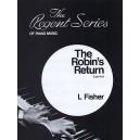 L. Fisher: The Robins Return (Caprice) - Fisher, L. (Artist)