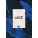 Tchaikovsky: Swan Lake Excerpts Piano - Tchaikovsky, Pyotr Ilyich (Composer)