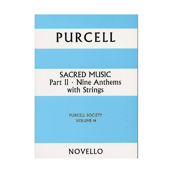 Purcell Society Volume 14 - Sacred Music Part 2 Nine Anthems - Purcell, Henry (Artist)