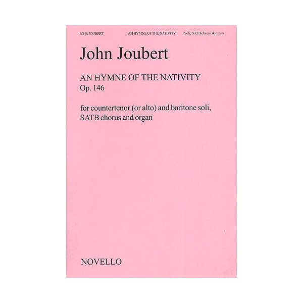 Joubert: An Hymn Of The Nativity (Vocal Score) - Joubert, John (Artist)