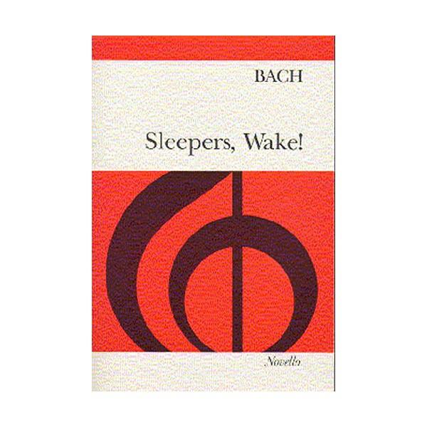 Bach: Sleepers, Wake! - Bach, Johann Sebastian (Artist)