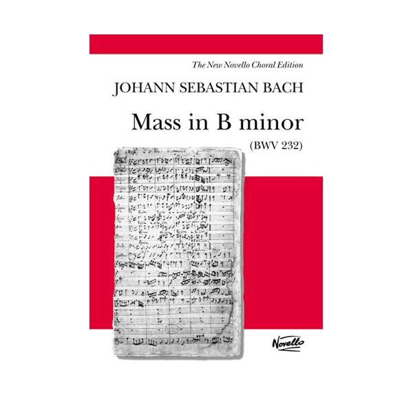 J.S. Bach: Mass In B Minor BWV 232 (Vocal Score)- Novello Edition - Bach, Johann Sebastian (Composer)