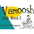Vamoosh Cello Book 1 by Thomas Gregory