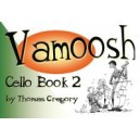 Vamoosh Cello Book 2 by Thomas Gregory