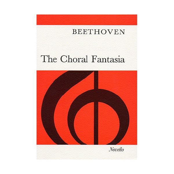 Beethoven: The Choral Fantasia - Beethoven, Ludwig Van (Artist)