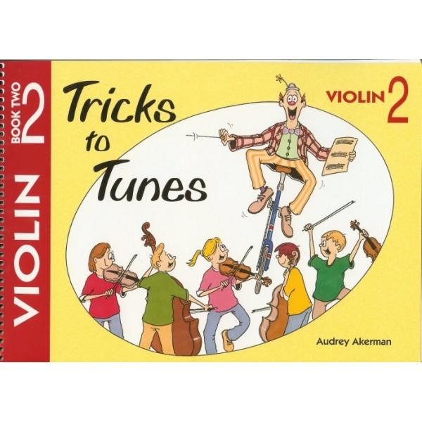 Tricks to Tunes Violin Book 2 by Audrey Akerman