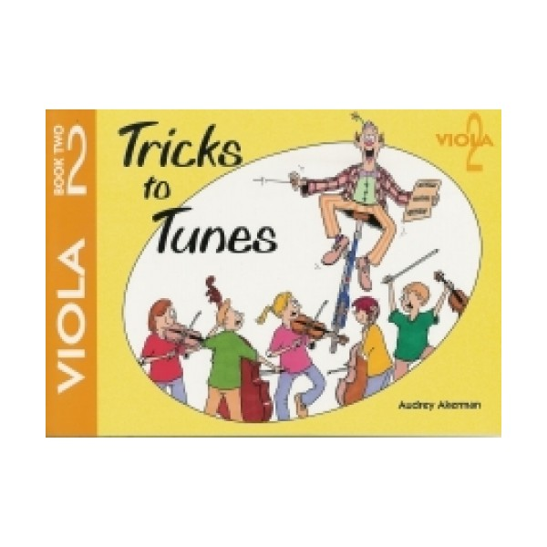 Tricks to Tunes Viola Book 2 by Audrey Akerman