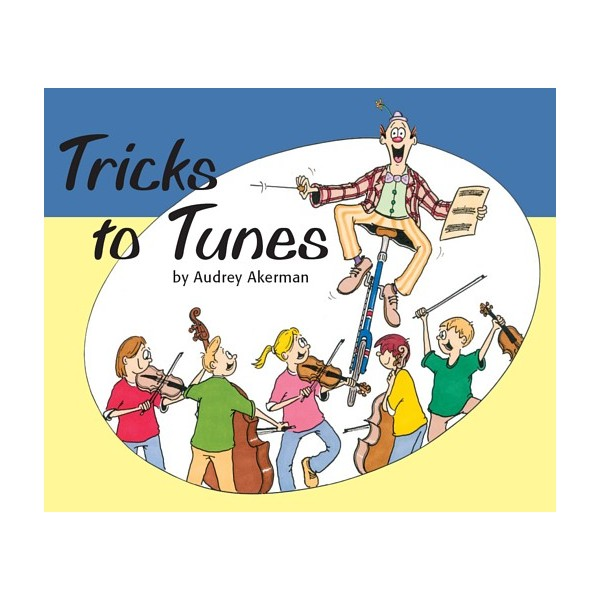 Tricks to Tunes Cello Book 2 by Audrey Akerman