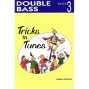 Tricks to Tunes Double Bass Book 3 by Audrey Akerman