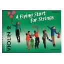 A Flying Start for Strings Violin Book 2 by Jennifer Thorp