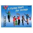 A Flying Start for Strings Violin Duets by Jennifer Thorp
