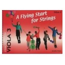 A Flying Start for Strings Viola Book 3 by Jennifer Thorp