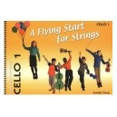 A Flying Start for Strings Cello Book 1 by Jennifer Thorp