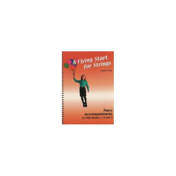 A Flying Start for Strings Piano Accompaniment Book for Cello