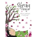 A Spring Thing  by Leading childrens' writers
