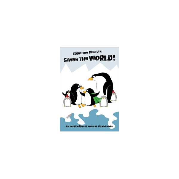 Eddie The Penguin Saves The World!