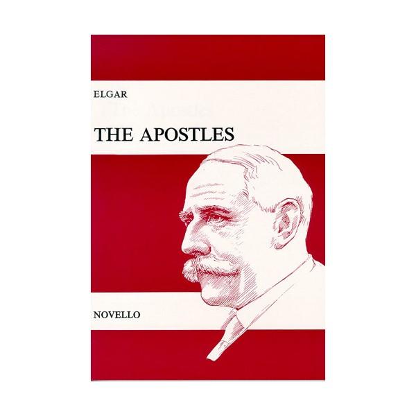 Edward Elgar: The Apostles Op.49 (Vocal Score) - Elgar, Edward (Composer)