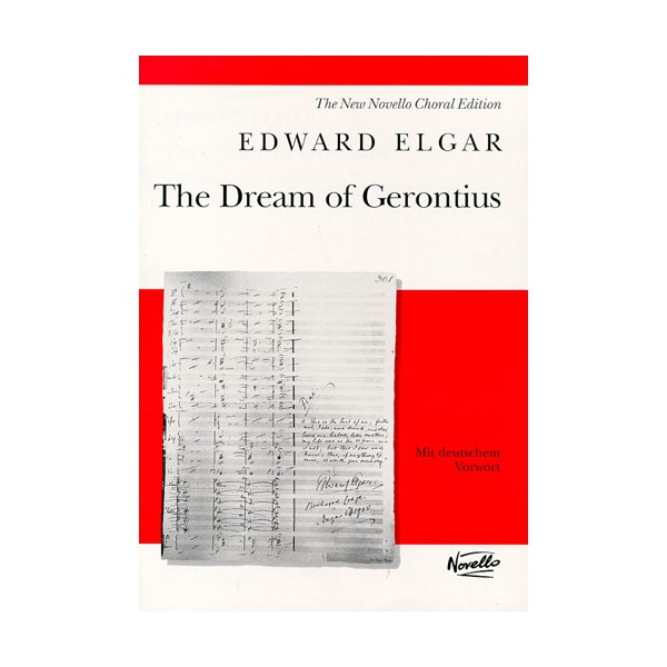 Edward Elgar: The Dream Of Gerontius Op.38 - Elgar, Edward (Composer)