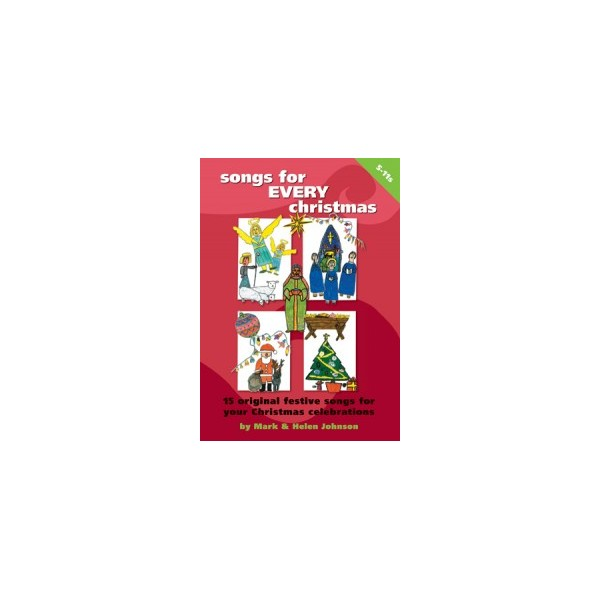 Songs for EVERY christmas  by Mark and Helen Johnson
