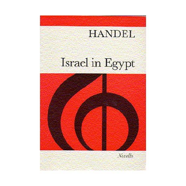 Handel: Israel In Egypt - Handel, George Frideric (Composer)