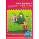 Charlie Chopitdown & the Little Fir Tree (KS 1)
