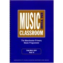 Music In The Classroom (The Manchester Primary Music Programme) Taking Off-Year 6