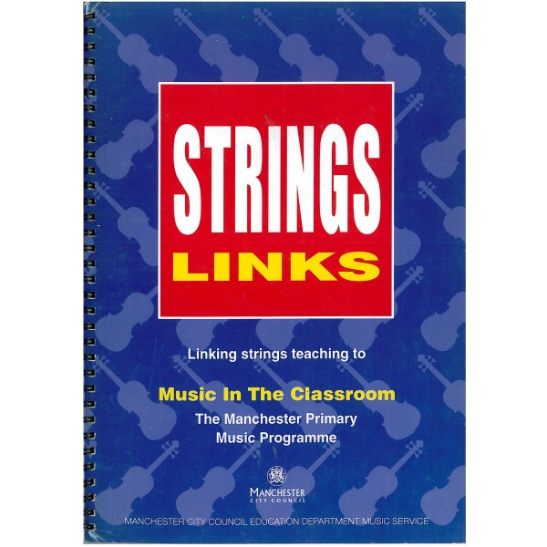 String Links - Linking strings teaching to Music In The Classroom (The Manchester Primary Music Programme)