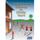 Singing Games & Rhymes for Middle Years